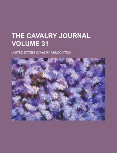 9780217887861: The Cavalry Journal (Volume 31)