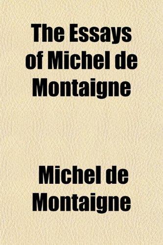 Michel de montaigne essays sparknotes