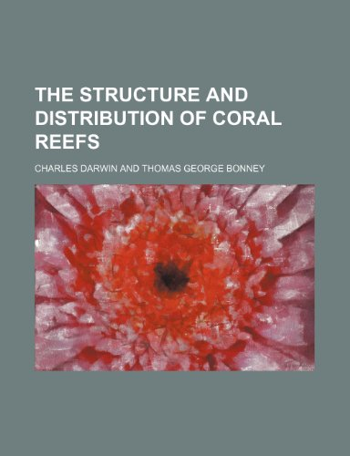 9780217898980: The Structure and Distribution of Coral Reefs