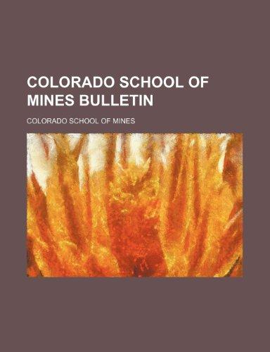 9780217913133: Colorado School of Mines Bulletin