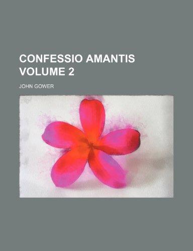9780217916820: Confessio Amantis Volume 2