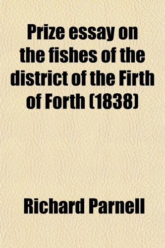 9780217921848: Prize Essay on the Fishes of the District of the Firth of Forth (1838)