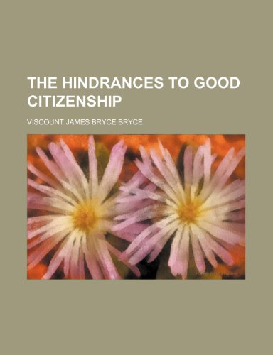9780217922999: The Hindrances to Good Citizenship