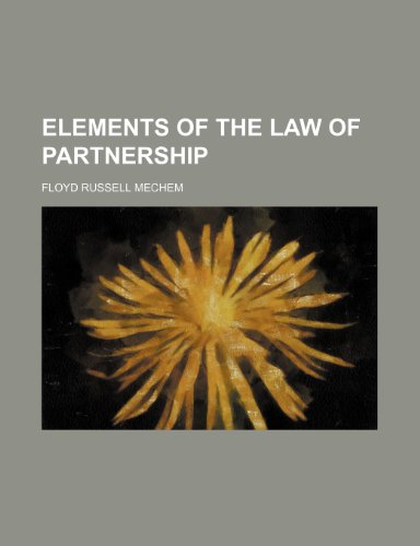 9780217926515: Elements of the Law of Partnership