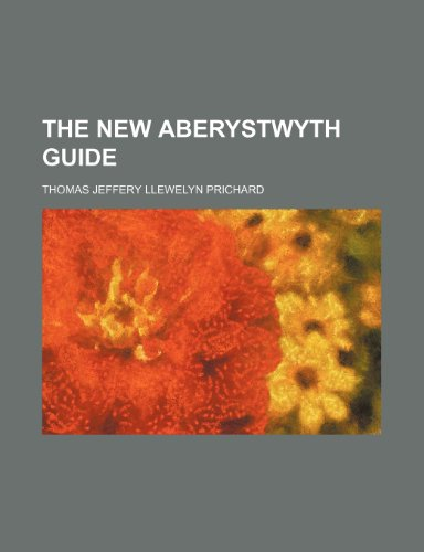 9780217927918: The New Aberystwyth Guide