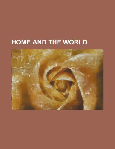 9780217930840: Home and the World