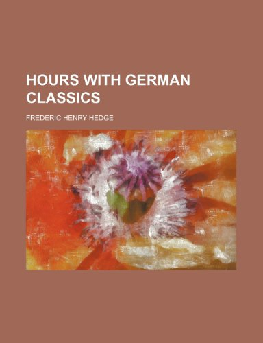 9780217932639: Hours With German Classics