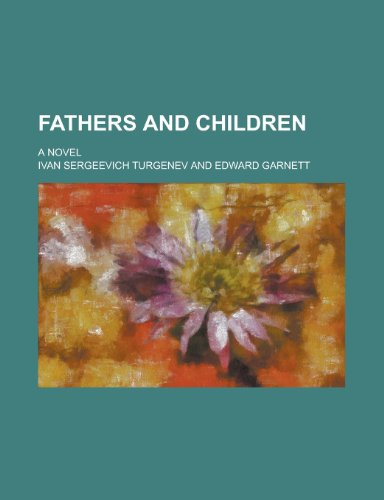 9780217935524: Fathers and children; a novel