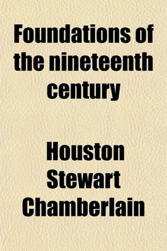 9780217938549: Foundations of the Nineteenth Century (Volume 2)