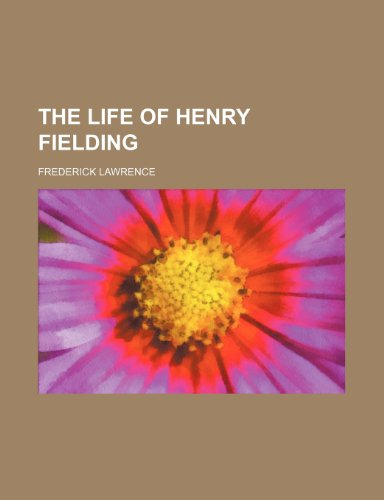 9780217943185: The Life of Henry Fielding