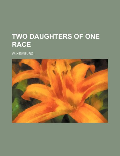 9780217945202: Two Daughters of One Race
