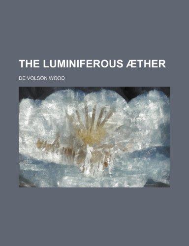 9780217946902: The luminiferous æther