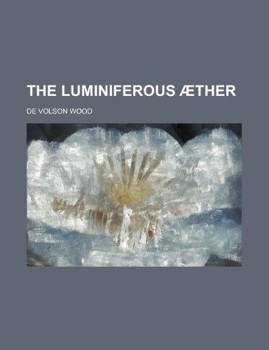 9780217946902: The luminiferous �ther