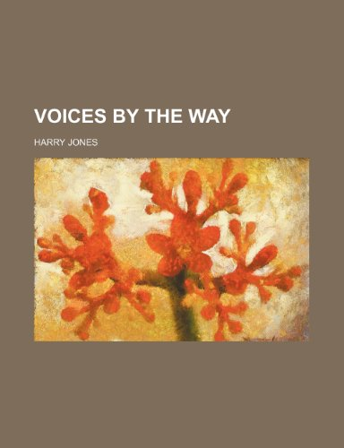 Voices by the Way (0217954995) by Jones, Harry