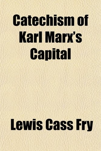 9780217961240: Catechism of Karl Marx's