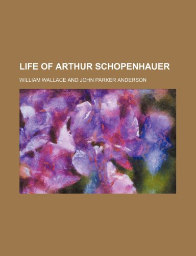 Life of Arthur Schopenhauer (021796320X) by Wallace, William