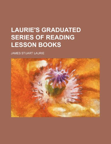 9780217963459: Laurie's Graduated Series of Reading Lesson Books