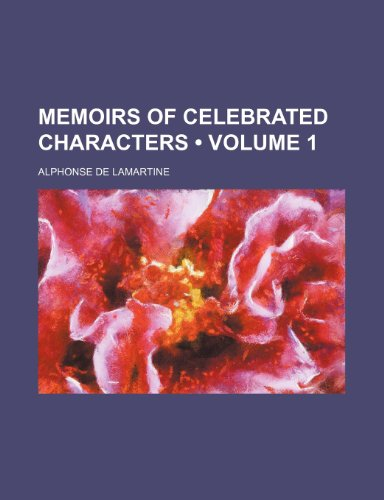 9780217968003: Memoirs of celebrated characters (Volume 1)