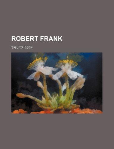 9780217983211: Robert Frank