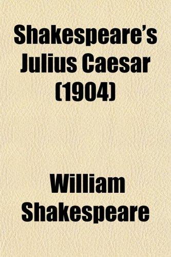 9780217990400: Shakespeare's Julius Caesar (1904)