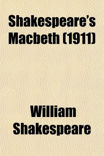 9780217990530: Shakespeare's Macbeth (1911)