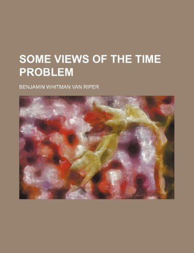 9780217995238: Some Views of the Time Problem