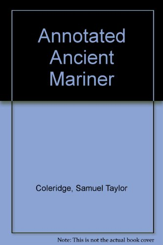9780218512946: Annotated Ancient Mariner