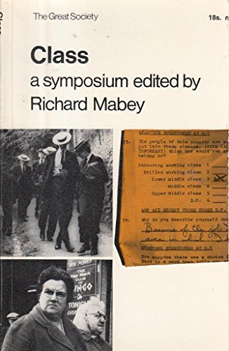 9780218514551: Class: A Symposium (Great Society)
