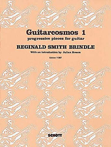 9780220109844: Guitarcosmos: Progressive pieces for guitar. Vol. 1. Gitarre. (Edition Schott)