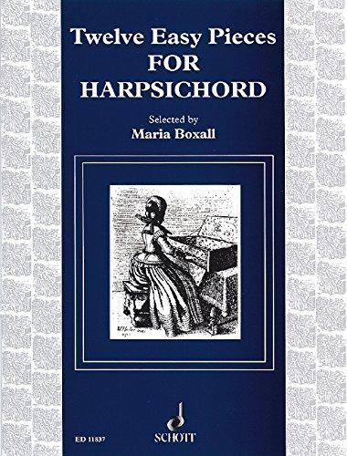 9780220112851: SCHOTT TWELVE EASY PIECES - HARPSICHORD Partition classique Piano - instrument à clavier Clavecin