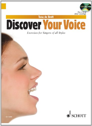 9780220118082: Discover Your Voice - Learn to Sing from Rock to Classic - Vocal - Edition with CD - ( ED 12498 )