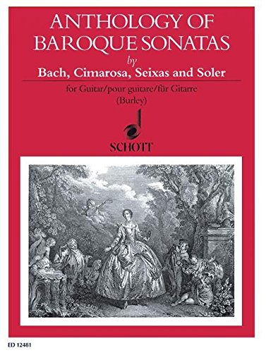 9780220118556: Anthology of Baroque Sonatas - by Bach, Cimarosa, Seixas and Soler - guitare - ED 12481