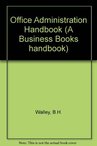 9780220662813: Office Administration Handbook (A Business Books handbook)