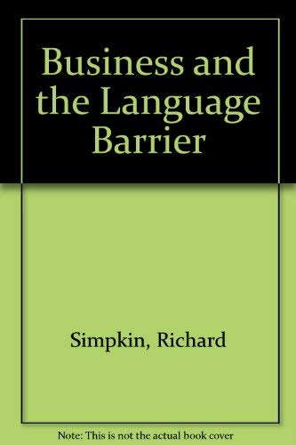 Business and the Language Barrier: Simpkin, Richard, Jones,