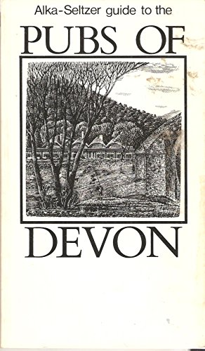 Alka-Seltzer Guide to the Pubs of Devon: TBS The Book Service Ltd