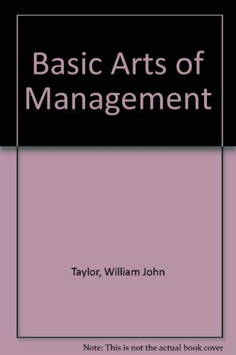 9780220668129: Basic Arts of Management