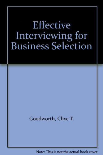 9780220670054: Effective Interviewing for Business Selection