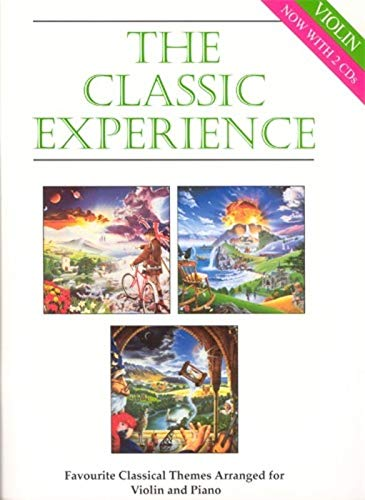 9780220905231: The Classic Experience (Favourite Classical Themes Arranged for Violin & Piano) (Book & 2 CD's)
