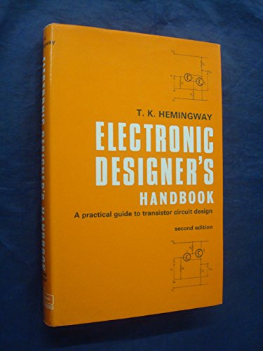 9780220992262: Electronic Designer's Handbook: A Practical Guide to Transistor Circuit Design