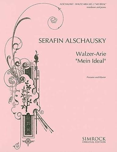 9780221104930: Waltz Aria No. 2 (My Ideal)
