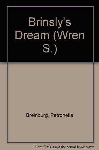 9780222004321: Brinsly's Dream (Wren)
