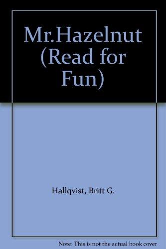 9780222007223: Mr.Hazelnut (Read for Fun)