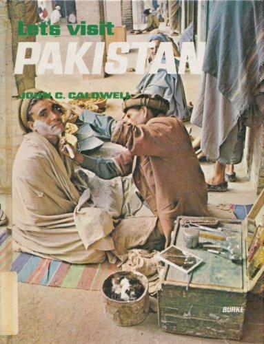 Pakistan (Let's Visit Series): John C. Caldwell