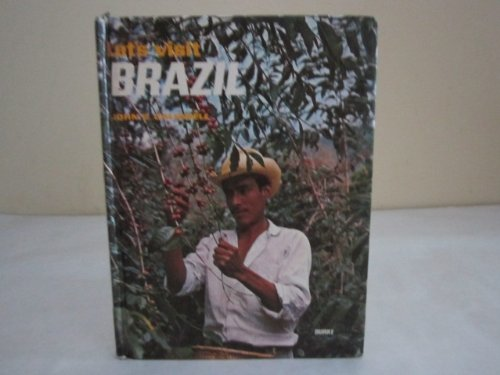 Brazil (Let's Visit) (9780222009272) by Caldwell, John C.