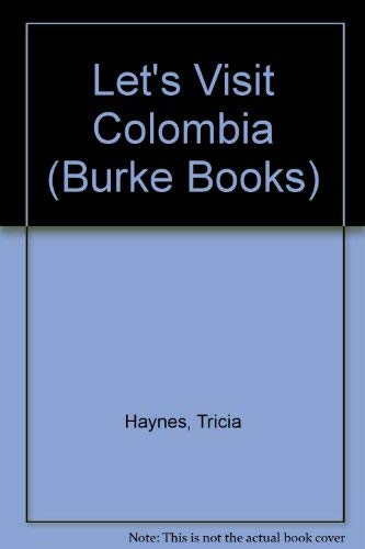 9780222009487: Let's Visit Colombia (Burke Books)