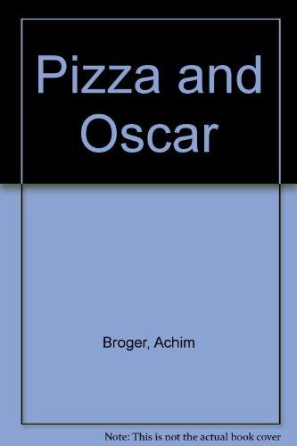 9780222010698: Pizza and Oscar