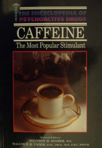 9780222012142: Caffeine (Encyclopedia of psychoactive drugs)