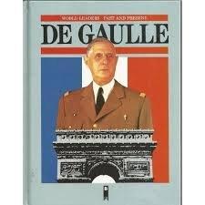 9780222012241: Charles De Gaulle (World Leaders Past & Present)