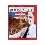Franklin Delano Roosevelt (World Leaders Past &: Israel, Fred L