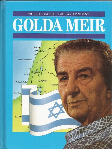 Golda Meir (World Leaders Past & Present): Karen McAuley